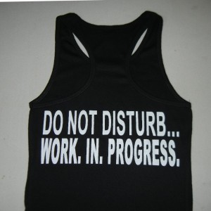 Women-Do-Not-Disturb-Work-In-Progress-tanktop-black-600×600