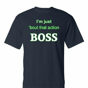 Beastmode-Im-just-bout-that-action-BOSS-White-Green