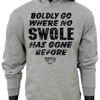Boldly Go Where No SWOLE Has Gone Before-Gray-Sweaatshirt-men