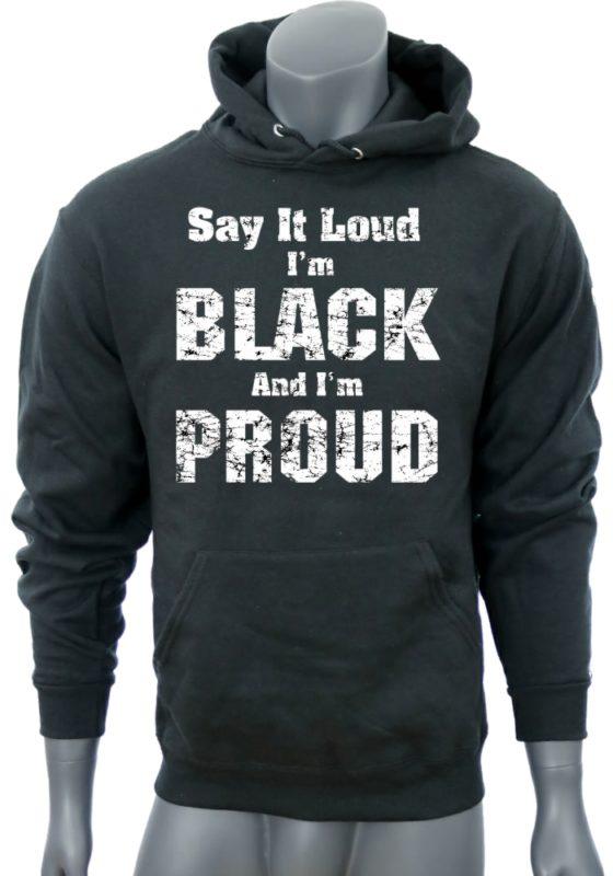Say it LOUD-BlackSweatshirt-man