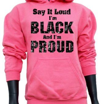 Say it LOUD-PinkSweatshirt-woman